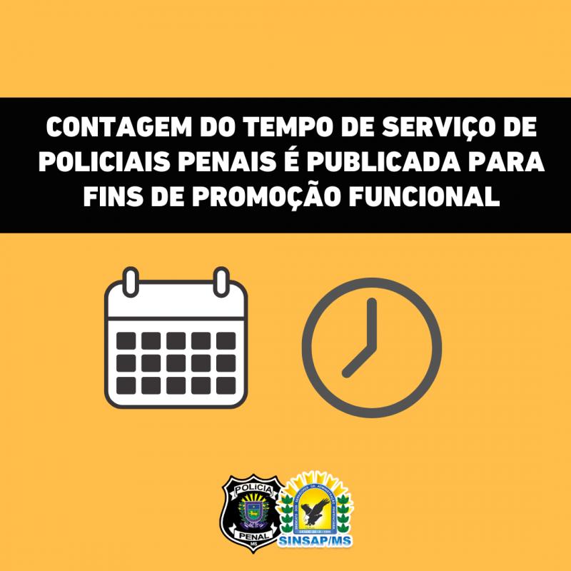 Contagem do tempo de serviço de Policiais Penais é publicada para fins de promoção funcional