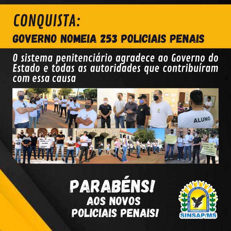 Conquista: Governo nomeia 253 Policiais Penais