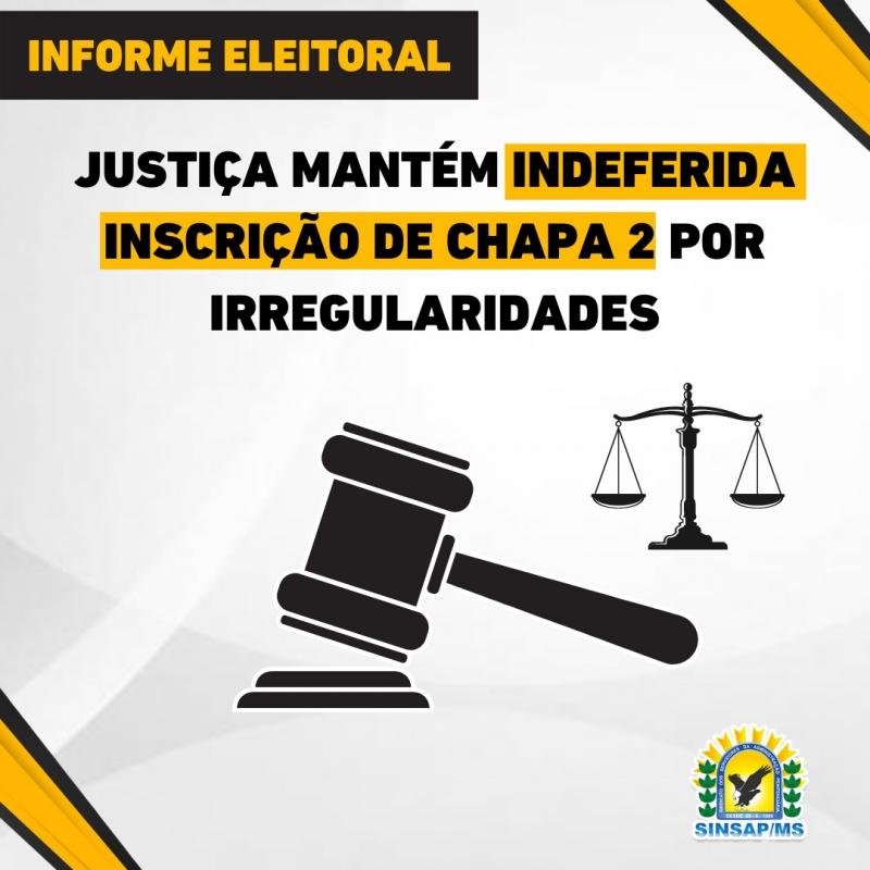 Justiça mantém indeferida inscrição de Chapa 2 por irregularidades