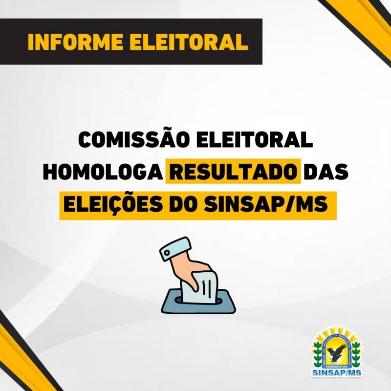 Comissão Eleitoral homologa resultado das eleições do SINSAP/MS