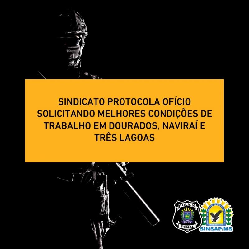 Sindicato protocola ofício solicitando melhores condições de trabalho em Dourados, Naviraí e Três Lagoas