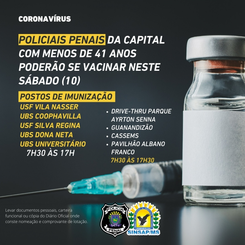 Policiais penais de Campo Grande com menos de 41 anos podem ser vacinados neste sábado