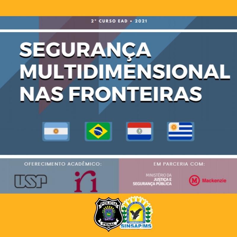 Atenção servidores: estão abertas as inscrições para o curso de Segurança Multidimensional nas Fronteiras