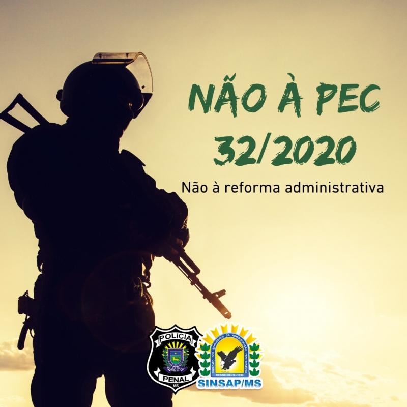 Não à PEC 32/2020: reforma administrativa