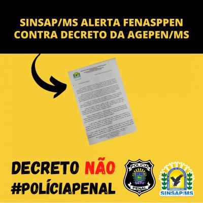 SINSAP/MS alerta FENASPPEN contra Decreto da AGEPEN/MS